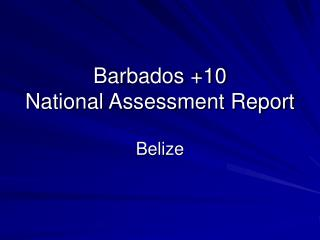 Barbados +10 National Assessment Report