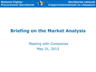 Briefing on the Market Analysis