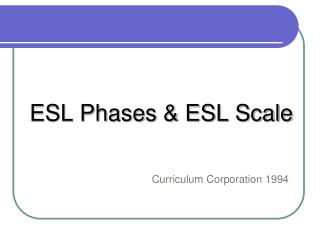 ESL Phases & ESL Scale