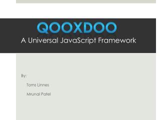 qooxdoo A Universal JavaScript Framework