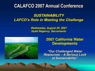 2007 California Water Developments