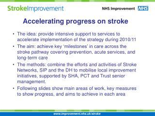 Accelerating progress on stroke