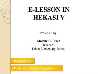 E-LESSON IN HEKASI V