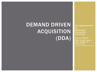 Demand Driven Acquisition  (DDA)