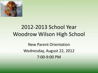 2012-2013 School Year Woodrow Wilson High School