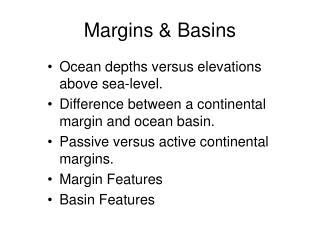 Margins & Basins