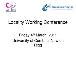 Locality Working Conference