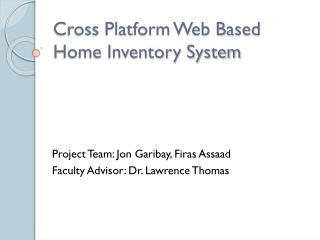 Cross Platform Web Based Home Inventory System