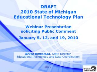 DRAFT 2010 State of Michigan Educational Technology Plan