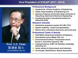 Professional Background Academician, Chinese Academy of Engineering.