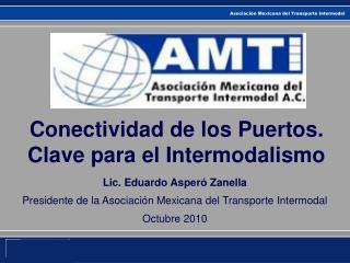 Conectividad de los Puertos. Clave para el Intermodalismo