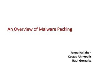 An Overview of Malware Packing