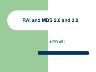 MDS 3.0 Section F   Preferences for Customary Routine and Activities