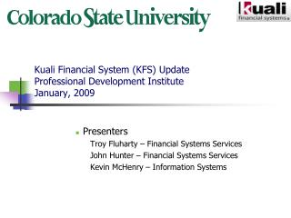 Kuali Financial System (KFS) Update Professional Development Institute January, 2009