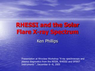 RHESSI and the Solar Flare X-ray Spectrum
