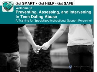 Get  SMART • Get  HELP  • Get  SAFE