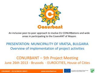 PRESENTATION: MUNICIPALITY OF VRATSA, BULGARIA Overview  of implementation of project activities