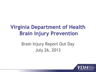 Virginia Department of Health  Brain Injury Prevention