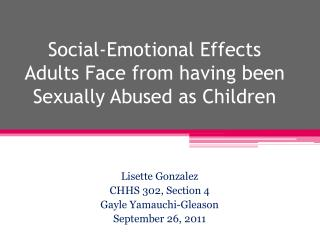 Social-Emotional Effects Adults Face from having been Sexually Abused as Children