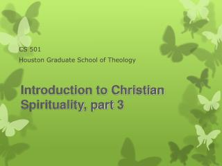 CS 501 Houston Graduate School of Theology