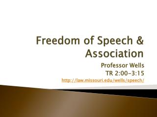 Freedom of Speech & Association