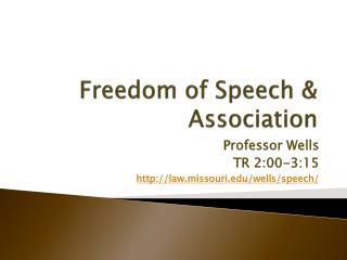 Freedom of Speech & Association