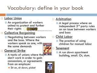 Vocabulary: define in your book