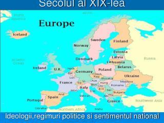 Lumea la inceputul secolului Secolul al XIX-lea