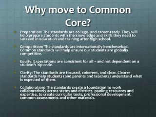 Why move to Common Core?