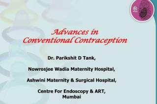 Advances in  Conventional Contraception