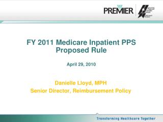 FY 2011 Medicare Inpatient PPS  Proposed Rule April 29, 2010