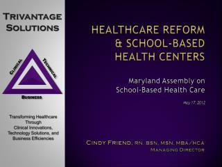 Healthcare Reform & School-Based health Centers
