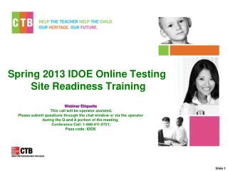 Spring 2013 IDOE Online Testing Site Readiness Training