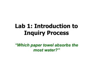Lab 1: Introduction to Inquiry Process