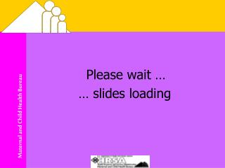 Please wait … … slides loading
