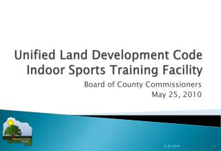Unified Land Development Code Indoor Sports Training  Facility
