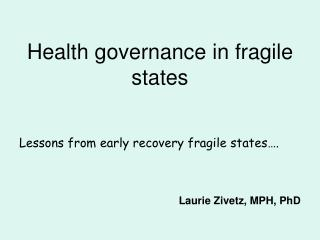 Health governance in fragile states