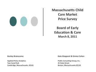 Massachusetts Child Care Market  Price Survey Board of Early Education & Care March 8, 2011