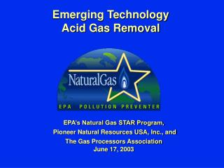 Emerging Technology Acid Gas Removal