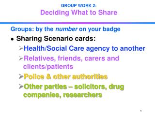 GROUP WORK 2: Deciding What to Share