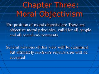 Chapter Three: Moral Objectivism