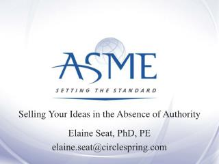 Selling Your Ideas in the Absence of Authority