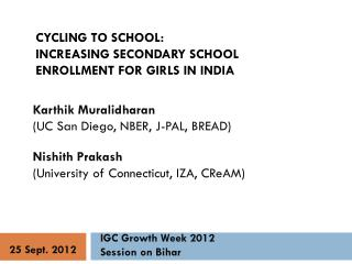 Cycling to  School:  Increasing  Secondary School Enrollment for Girls in India