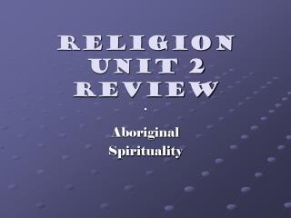 Religion Unit 2 Review