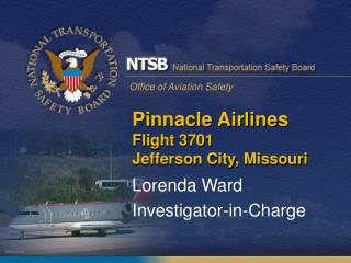 Pinnacle Airlines  Flight 3701  Jefferson City, Missouri