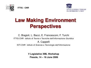 Law Making Environment Perspectives