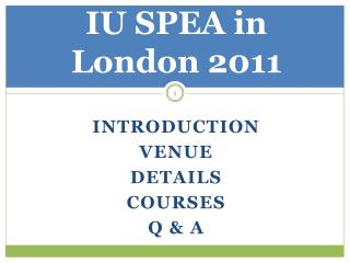 IU SPEA in London 2011