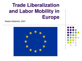 Trade Liberalization and Labor Mobility in Europe