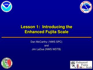 Lesson 1:  Introducing the  Enhanced Fujita Scale