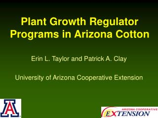 Plant Growth Regulator Programs in Arizona Cotton